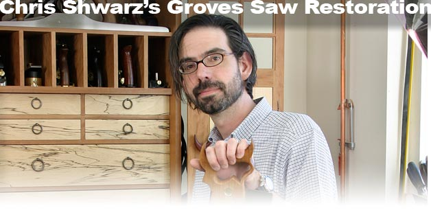 Chris Schwarz's Groves Saw Restoration